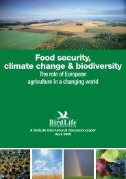 Food security, climate change & biodiversity - BirdLife International