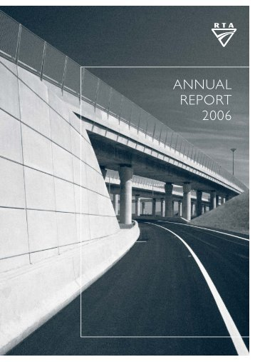 Annual Report 2006 (main body) - RTA - NSW Government