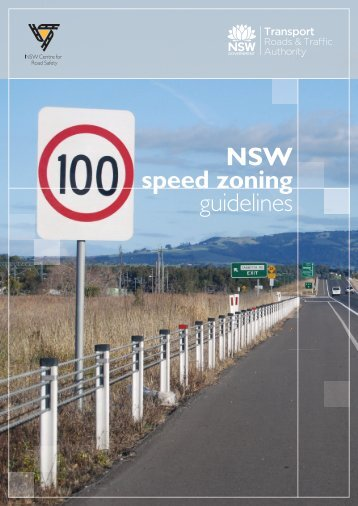 NSW Speed Zoning Guidelines - RTA - NSW Government