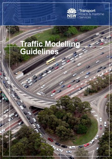 Traffic Modelling Guidelines - RMS 13.184 - RTA - NSW Government