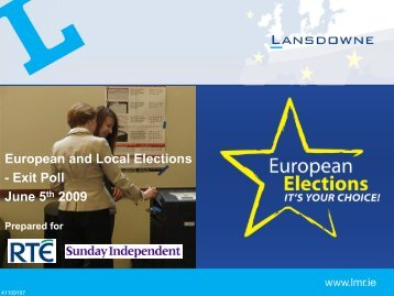 European and Local Elections - Exit Poll June 5th 2009