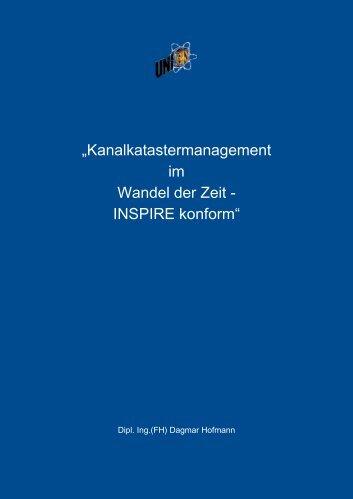 """""""Kanalkatastermanagement im Wandel der Zeit - INSPIRE konform"""""""