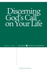 Discerning God's Call on Your Life - Reformed Theological Seminary