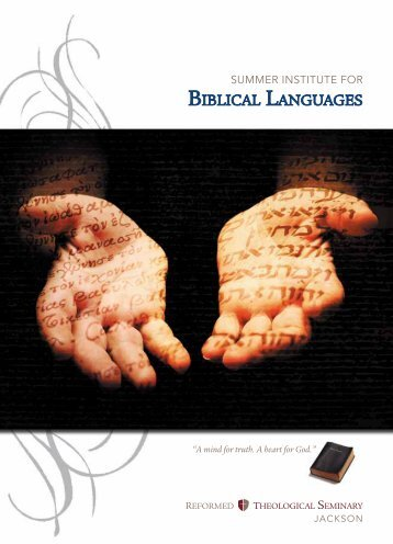 BIBLICAL LANGUAGES - Reformed Theological Seminary