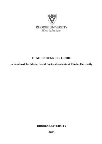 Higher Degrees Guide 2013 - Rhodes University