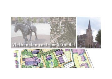 Vlekkenplan centrum Sprundel 20 juli 2011 - Gemeente Rucphen