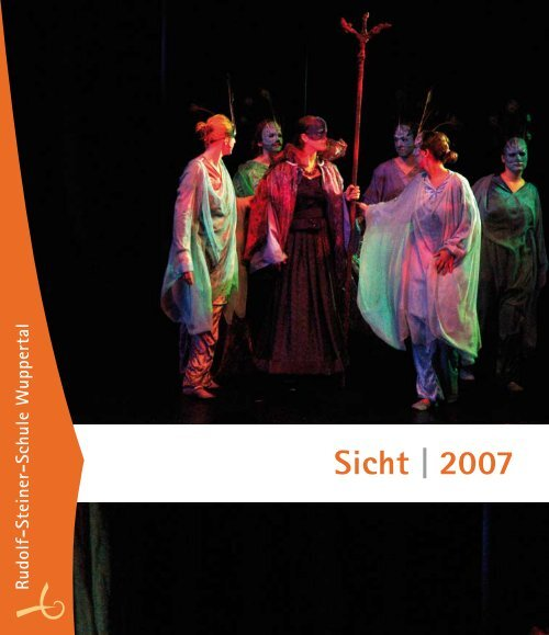 Sicht 2007 - Rudolf Steiner Schule Wuppertal