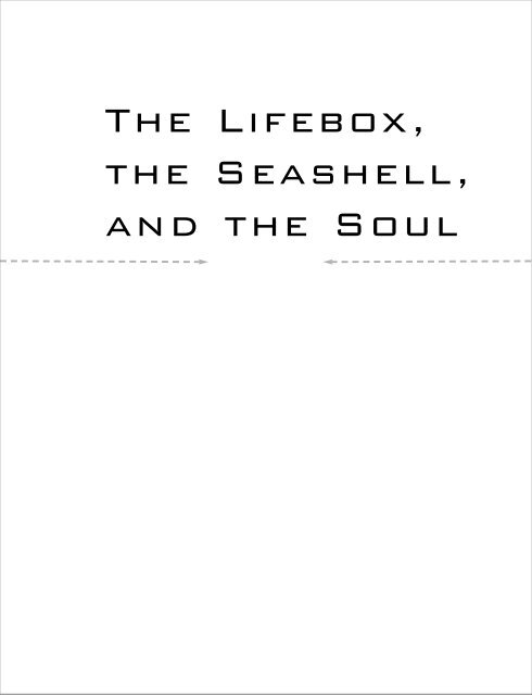 The Lifebox, the Seashell, and the Soul - Rudy Rucker