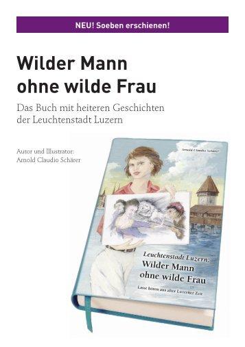 Wilder Mann ohne wilde Frau - rumar+partner