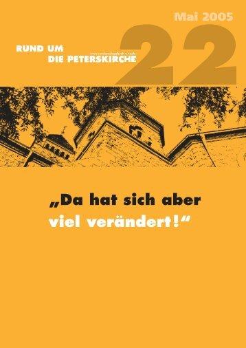 """""""Da hat sich aber viel verändert !"""" - Gemeinde an der Peterskirche"""