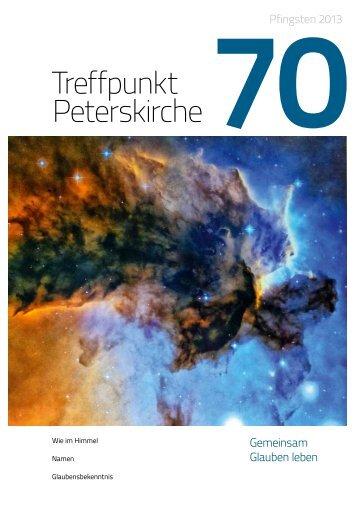 Ausgabe Nr. 70 - Pfingsten 2013 - RUNDUMDIEPETERSKIRCHE.de