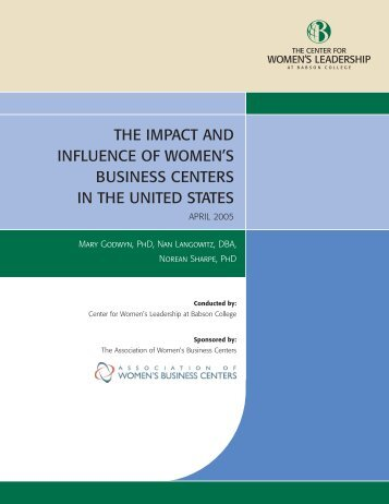 The Impact and Influence of Women's Business Centers in the ...