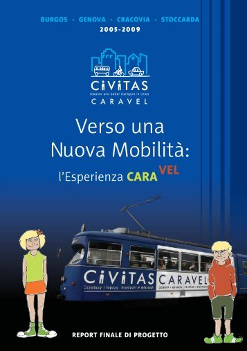 Verso una Nuova Mobilità: - CIVITAS