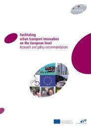 Facilitating urban transport innovation on the European level ...