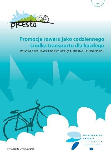 Promocja roweru jako codziennego środka transportu dla każdego