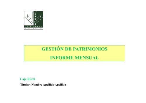 GESTIÓN DE PATRIMONIOS INFORME MENSUAL