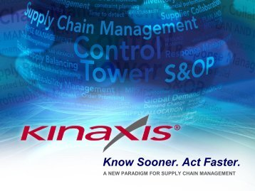 A New Paradigm for Supply Chain Management - Kinaxis