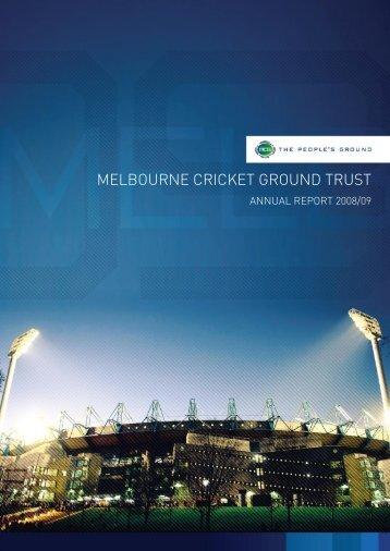 2008/09 MCG Trust Annual Report - Melbourne Cricket Ground