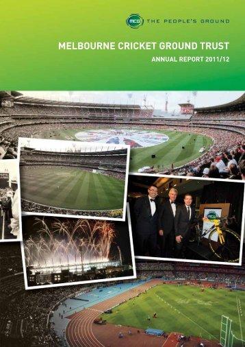 2011/12 MCG Trust Annual Report - Melbourne Cricket Ground