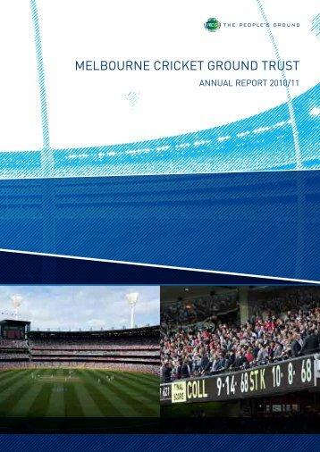 2010/11 MCG Trust Annual Report - Melbourne Cricket Ground