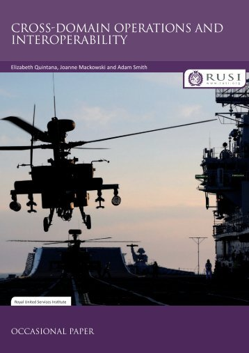 CROSS-DOMAIN OPERATIONS AND INTEROPERABILITY - RUSI
