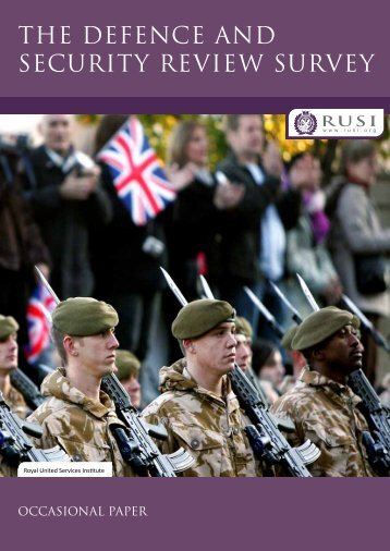 THE DEFENCE aND SECURITY REVIEW SURVEY - RUSI