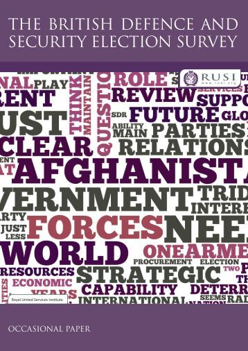 THE BRITISH DEFENCE AND SECURITY ELECTION SURVEY - RUSI