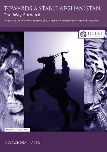 Towards a Stable Afghanistan: The Way Forward - RUSI