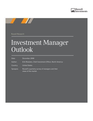 Russell Investment Manager Outlook - Q408 - Russell Investments