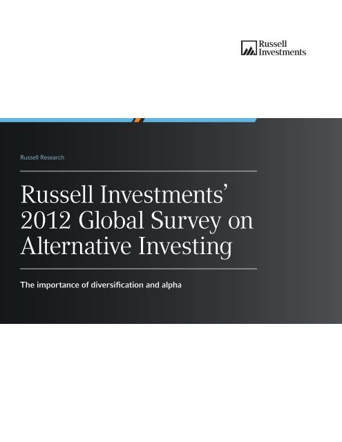 Global survey on alternative investing russell investments rss join online investment