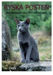 Här finns nr 3/2008 - Russian Blue Klubben