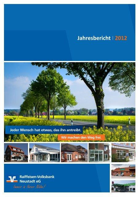 Jahresbericht I 2012 - Raiffeisen-Volksbank Neustadt eG