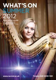 WHAT'S ON SUMMER 2012 - Royal Welsh College of Music & Drama