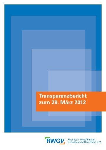 Transparenzbericht zum 29. März 2012 - RWGV