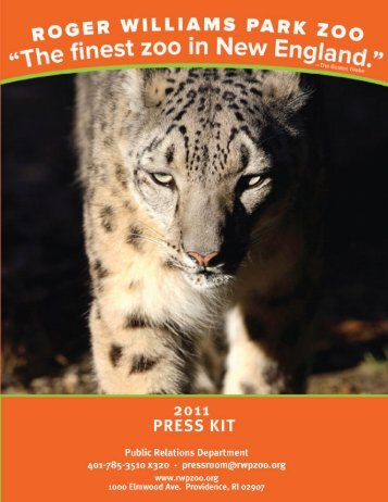 Roger Williams Park Zoo: 2011 Press Kit