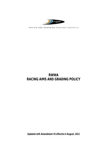 RWWA Racing Aims and Grading Policy ( PDF 201KB )