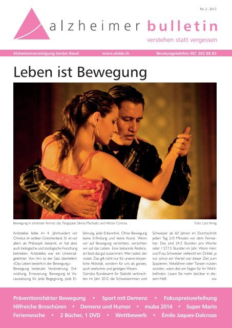 Leben ist Bewegung - Alzheimer-Bulletin 2/2013