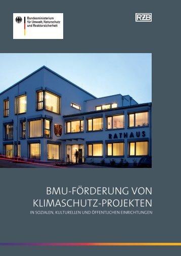 BMU-FörderUng von KliMaschUtz-projeKten - RZB