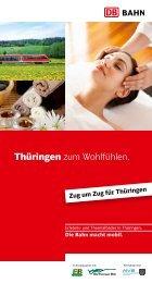 Thüringen zum Wohlfühlen. - Bahn.de