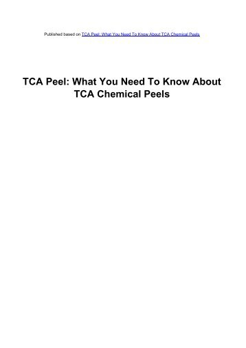 TCA Peel: What You Need To Know About - Acne Scars Remedy