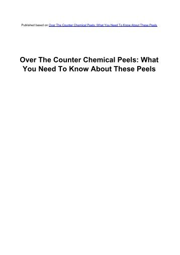 Over The Counter Chemical Peels - Acne Scars Remedy