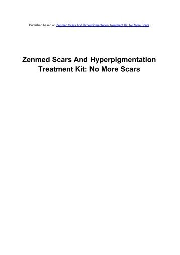 Zenmed Scars And Hyperpigmentation Treatment Kit - Acne Scars ...