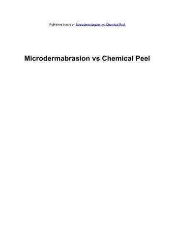 Microdermabrasion vs Chemical Peel - Acne Scars Remedy