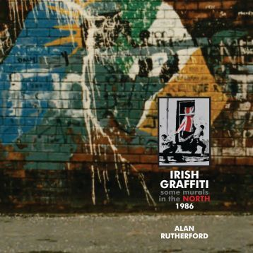 Irish Graffiti: Some Murals in the North, 1986.pdf