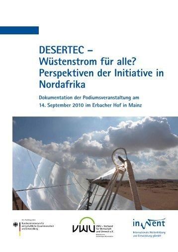 DESERTEC – Wüstenstrom für alle? Perspektiven der ... - VWU