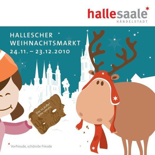 HalleScHer WeIHnacHTSMarkT 24.11. – 23.12.2010