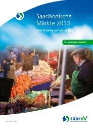 Saarländische Märkte 2013 - Saarbahn GmbH