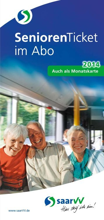 Flyer SeniorenTicket 2014 - Saarbahn GmbH