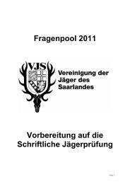 Fragenpool 2011 Vorbereitung auf die Schriftliche Jägerprüfung