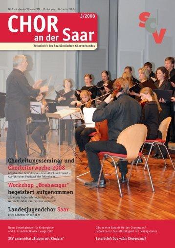 Chor an der Saar 3/2008 - Saarländischer Chorverband